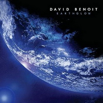 David Benoit - Earthglow (2010)