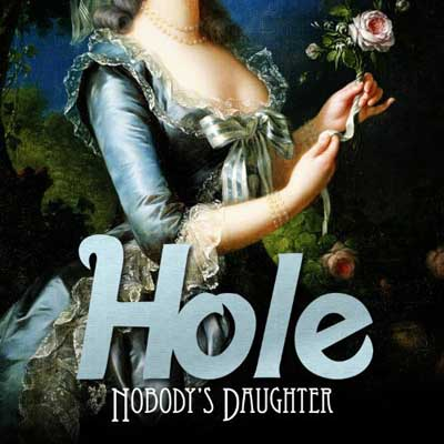 Hole - Nobody's Daughter (2010)