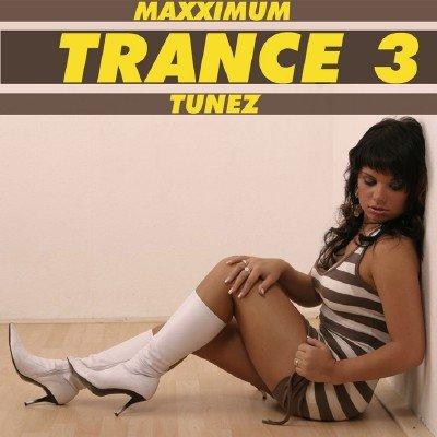 Maxximum Trance Tunez 3 (2010)