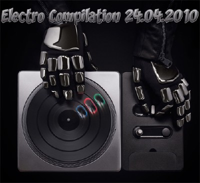 Electro Compilation (24.04.2010)