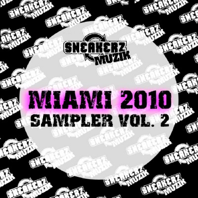 Sneakerz Muzik Miami 2010 Sampler Vol 2 (2010)
