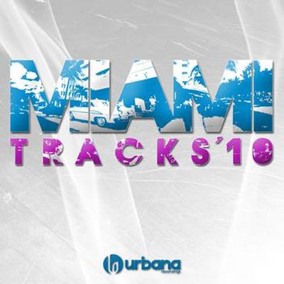 Urbana Miami Tracks '10 (2010)