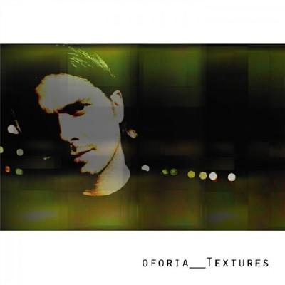 Oforia - Textures (2009)