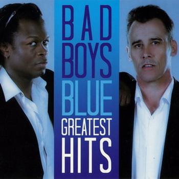 Bad Boys Blue - Greatest Hits (2009)