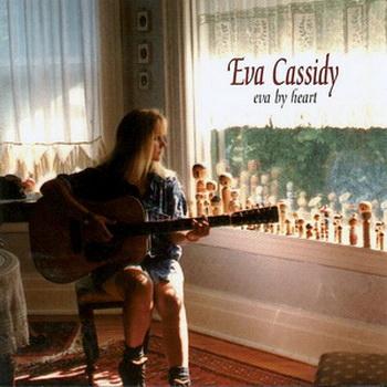 Eva Cassidy - Eva By Heart (1997)