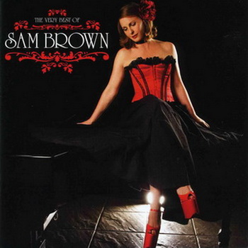 Sam Brown - The Very Best Of Sam Brown (2005)