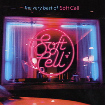 Soft Cell - The Very Best Of Soft Cell (2002)