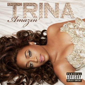 Trina-Amazin (2010)