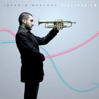 Ibrahim Maalouf - Diachronism (2010)