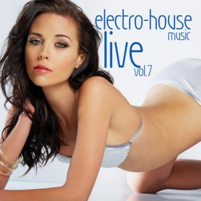 Electro-House music LIFE vol.7 (2010)