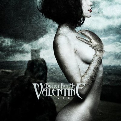 Bullet For My Valentine - Fever (2010)