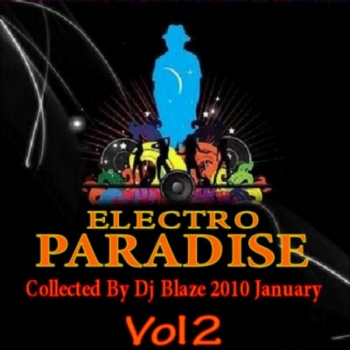 Electro Paradise January Vol.1 (Collected By Dj Blaze) (2010)