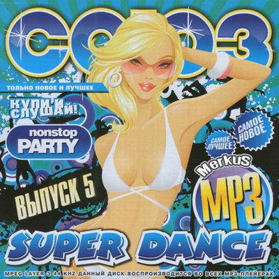 Союз Super Dance Выпуск 5 (2010)