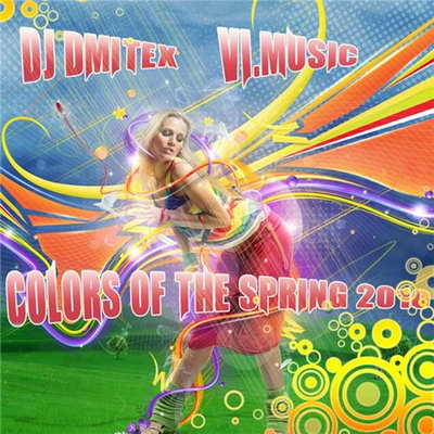 DJ DmiteX - Colors Of The Spring (2010)
