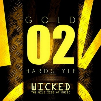 Wicked Hardstyle Gold 02 (2010)