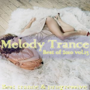 Melody trance-best of 2010 vol.13