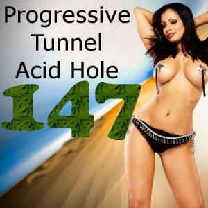 Progressive Tunnel - Acid Hole - 147 (05.05.2010)
