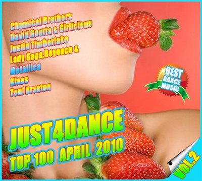 Just4Dance Radio Dance Charts Top 100 vol.2 (2010) April