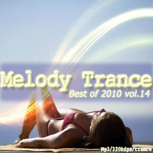Melody trance-best of 2010 vol.14
