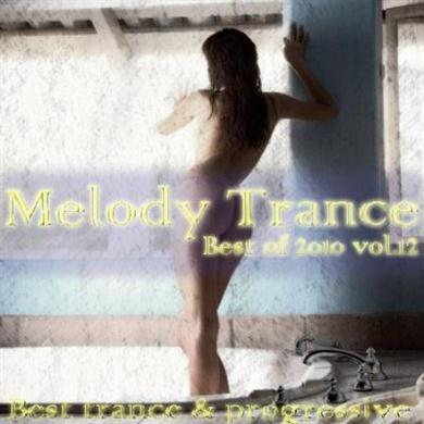 Melody trance-best of 2010 vol.12