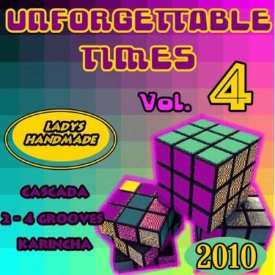 Unforgettable Times Vol.4 (2010)