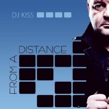 DJ Kiss - From A Distance (2010)