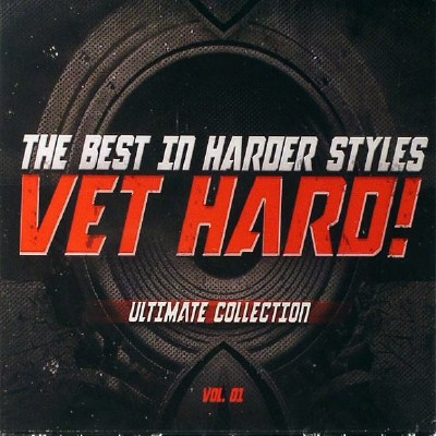 Vet Hard Volume 01 (the Best in Harder Styles) (2010)