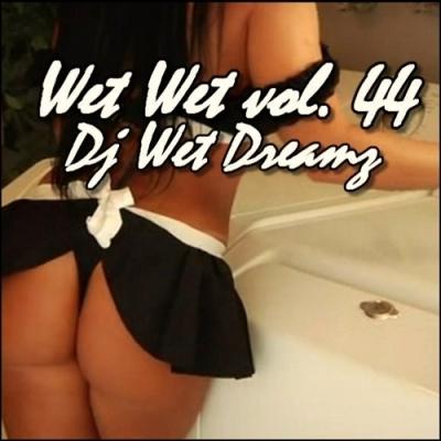 Wet  Wet Vol. 44 (2010)