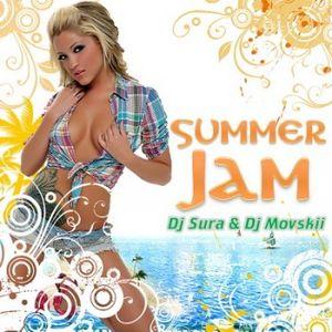 Summer Jam - mixed by dj Sura & dj Movskii (2010)