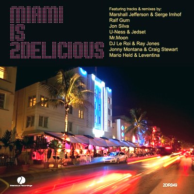 Miami Is 2Delicious (2010)