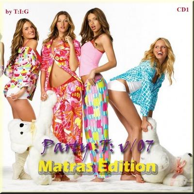 Party T vol.7 Matras Edition CD1 (2010)