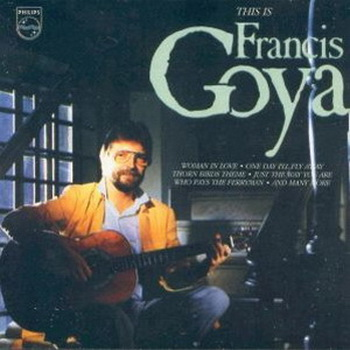 Francis Goya - This is Francis Goya (1986)