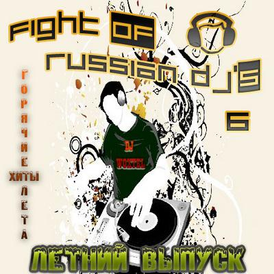 DJ Woxtel - Fight of Russian DJs 6 (2010)