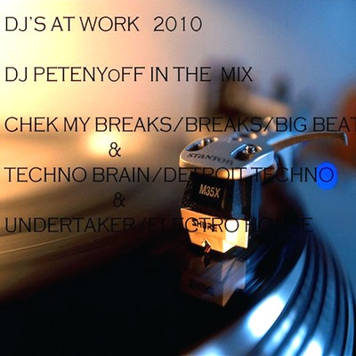 DJ PetenyoFF - DJS at work - DJ PetenyoFF 2010 (2010)