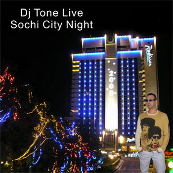 Dj Tone - Sochi City Night (2009)