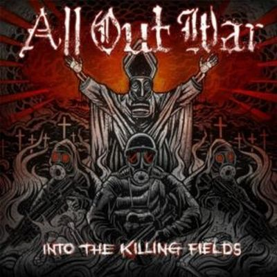 All Out War - Into The Killing Fields (2010)