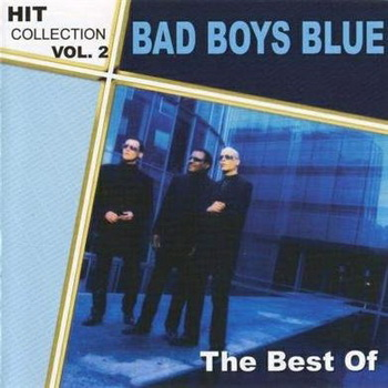 Bad Boys Blue - The Best Of (2004)