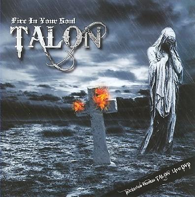 Talon - Fire in Your Soul (2010)