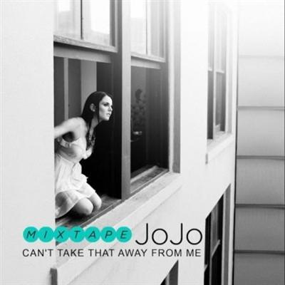 JoJo - Can't Take That Away From Me (2010)