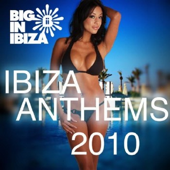 Ibiza Anthems 2010