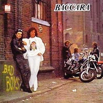 Baccara - Bad Boys (1981)