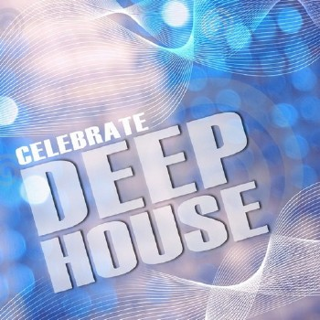 Celebrate Deep House Vol.1 (2010)