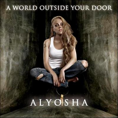 Alyosha - A World Outside Your Door (2010)