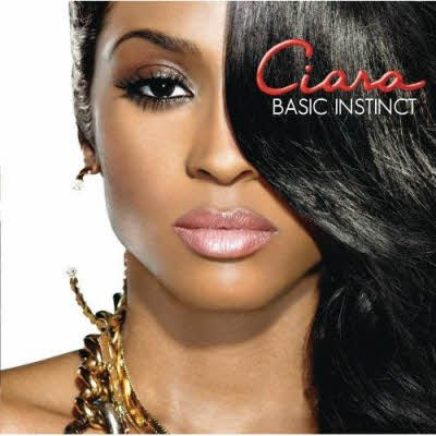 Ciara – Basic Instinct (2010)