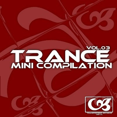Descarca Gratis Trance Mini Compilation Vol 03 (2011)
