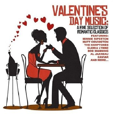 Valentines Day Music A Fine Selection Of Romantic Classics (2011)