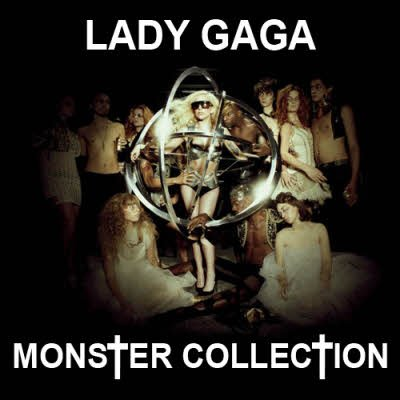 Lady Gaga - Monster Collection (2011)