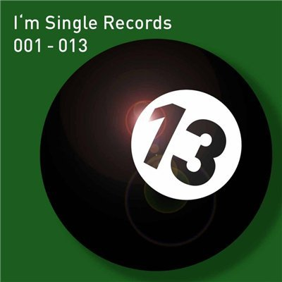 I'm Single Records 001-013 (2011)