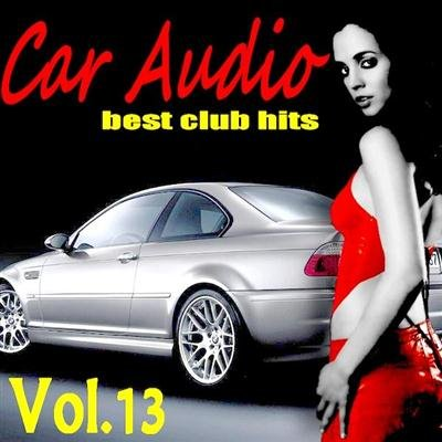 Car Audio Vol.13 (2011)