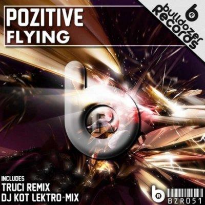 Pozitive-Flying EP (2011)
